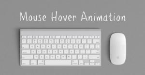 マウスを重ねた時のアニメーション